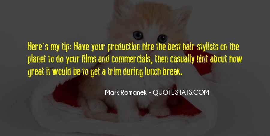 Quotes About Lunch Break #35125