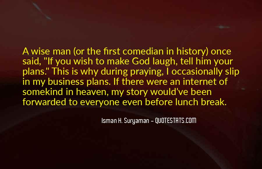 Quotes About Lunch Break #776101