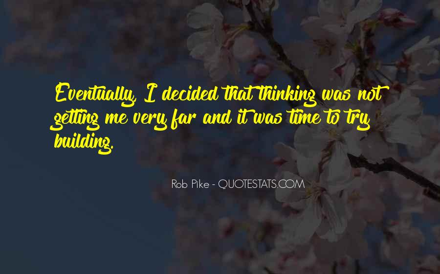 Rob Pike Quotes #323242