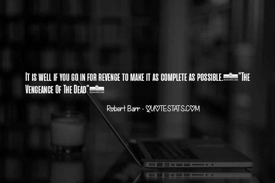 Robert Barr Quotes #23642