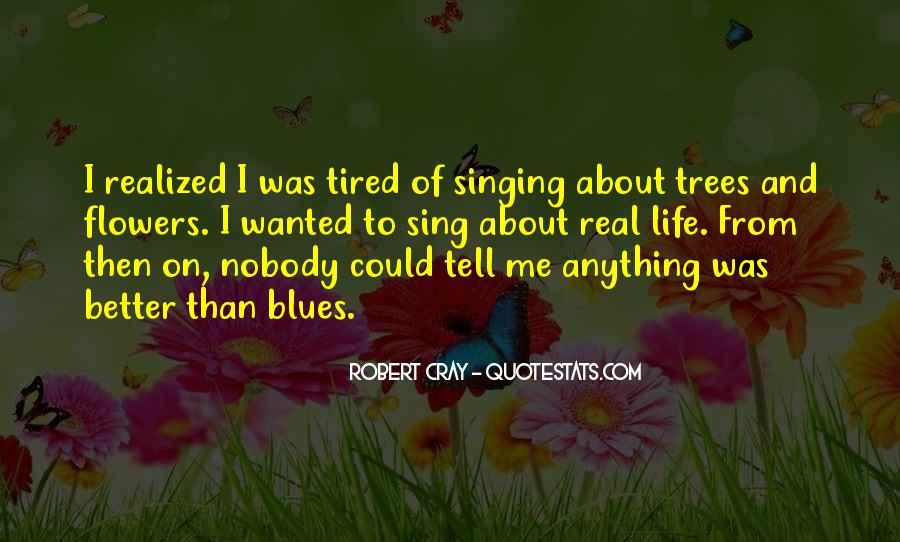 Robert Cray Quotes #1355902