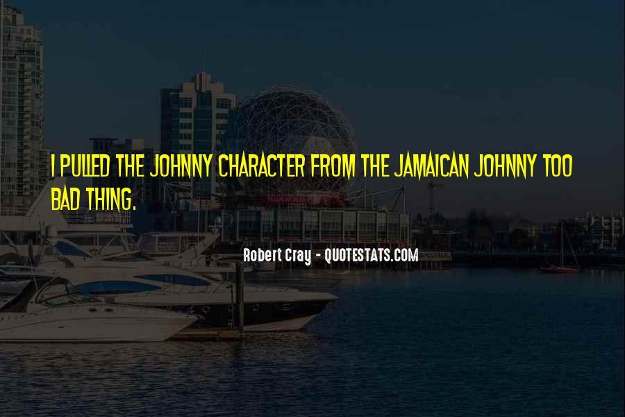 Robert Cray Quotes #1534588