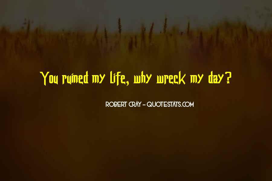 Robert Cray Quotes #173336