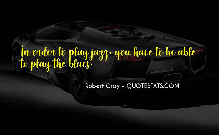 Robert Cray Quotes #310804