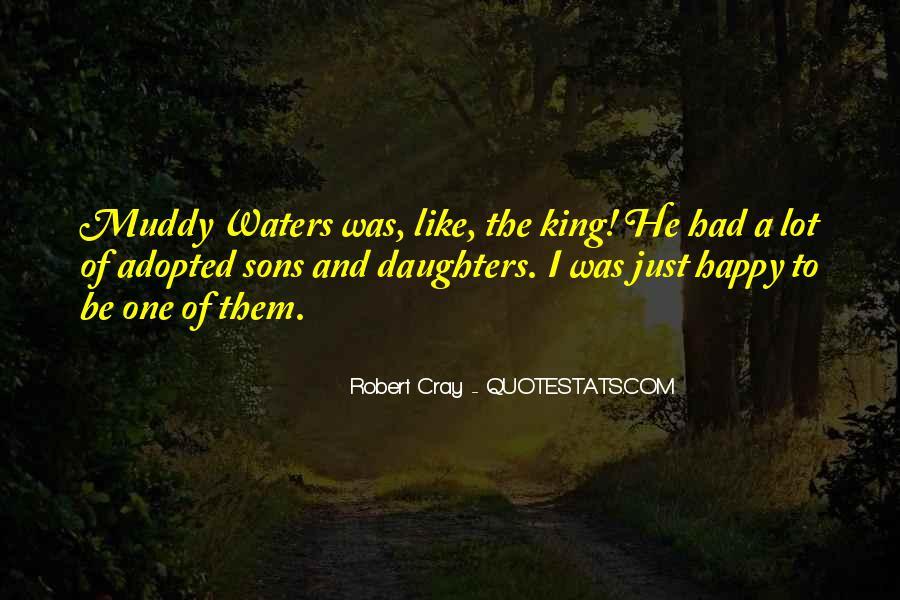 Robert Cray Quotes #380244