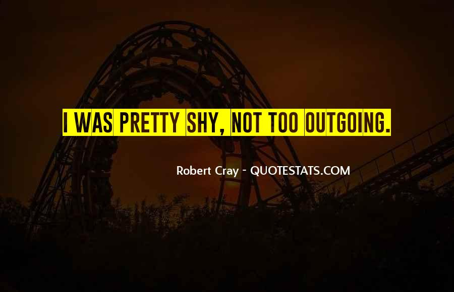 Robert Cray Quotes #678608