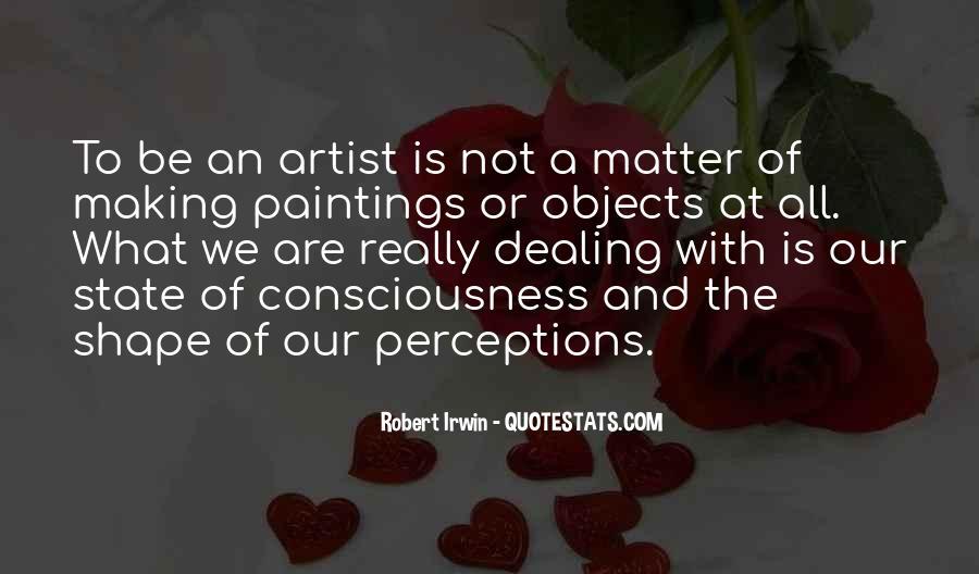 Robert Irwin Quotes #1574077