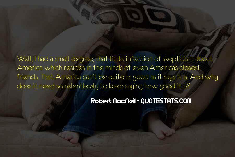 Robert Macneil Quotes #1210697