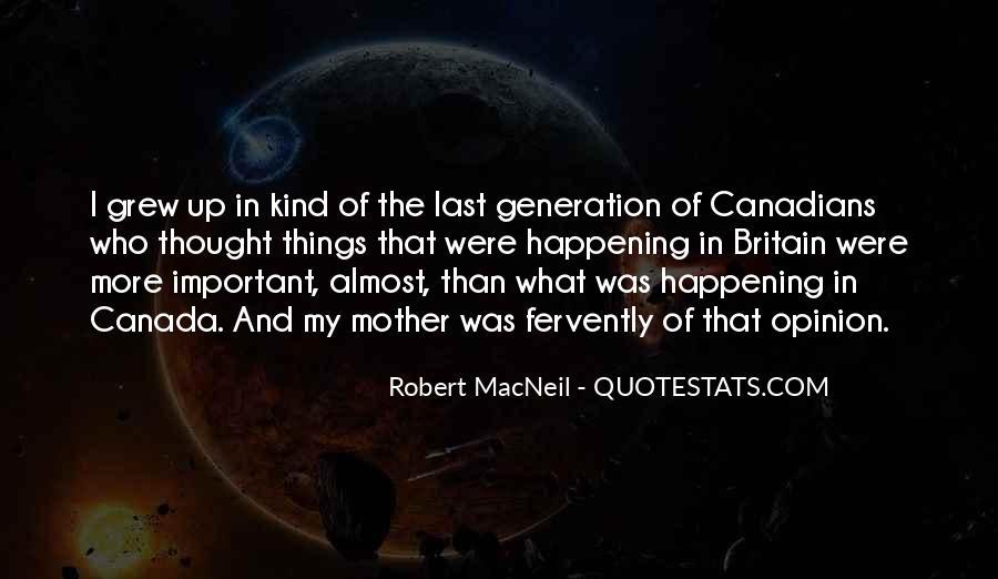 Robert Macneil Quotes #136606