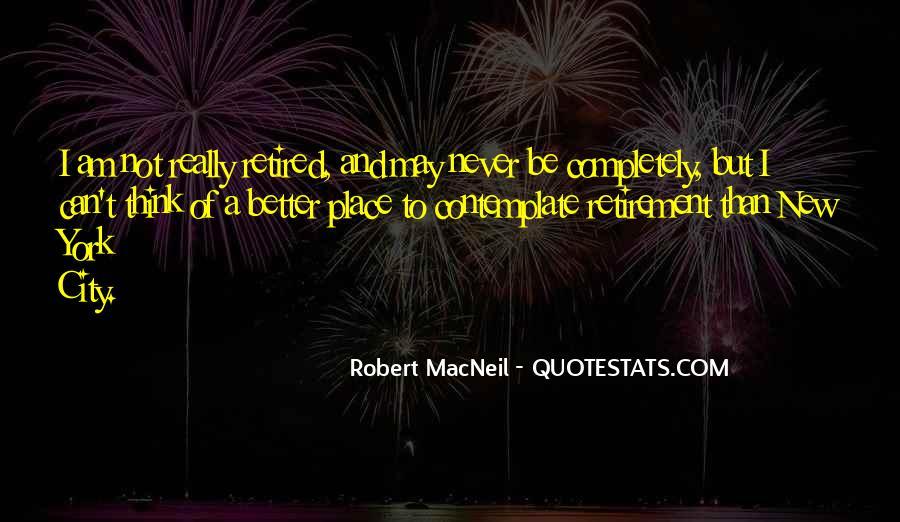 Robert Macneil Quotes #1680411