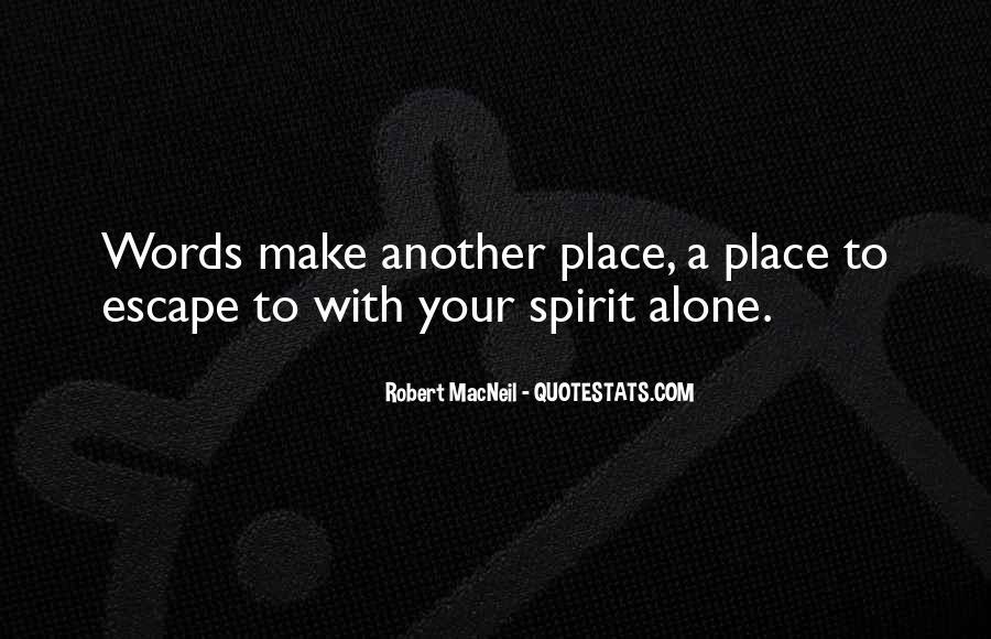 Robert Macneil Quotes #1710572