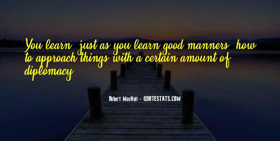 Robert Macneil Quotes #234767