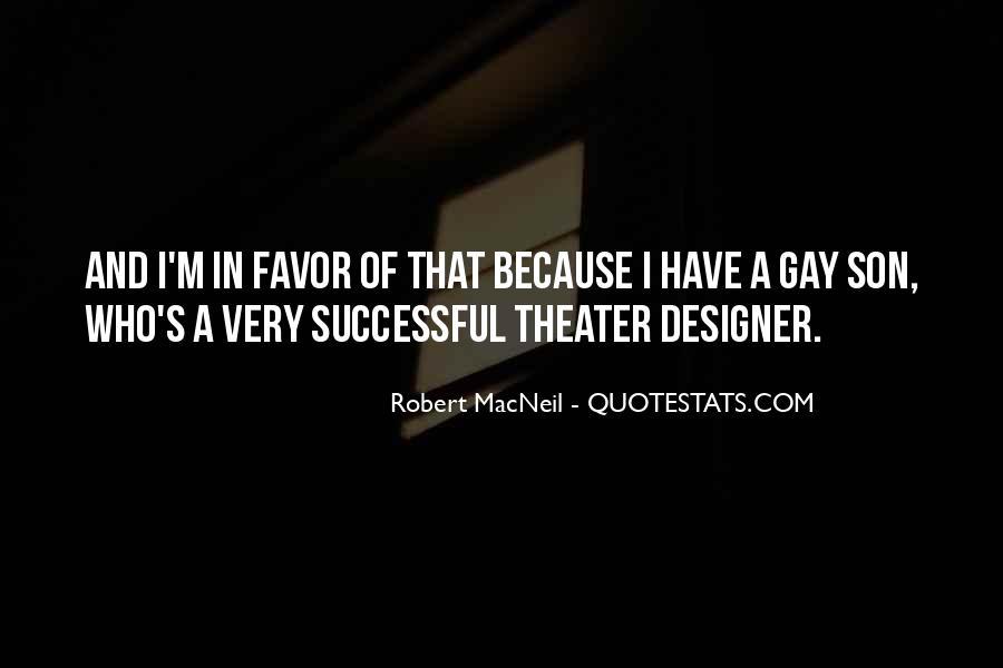 Robert Macneil Quotes #912104