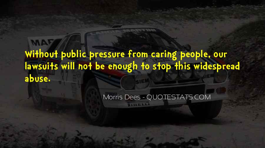 Quotes About Not Caring Enough #1752250