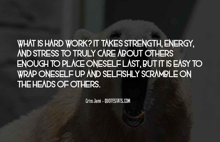 Quotes About Not Caring Enough #821127