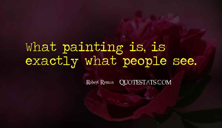 Robert Ryman Quotes #1838642