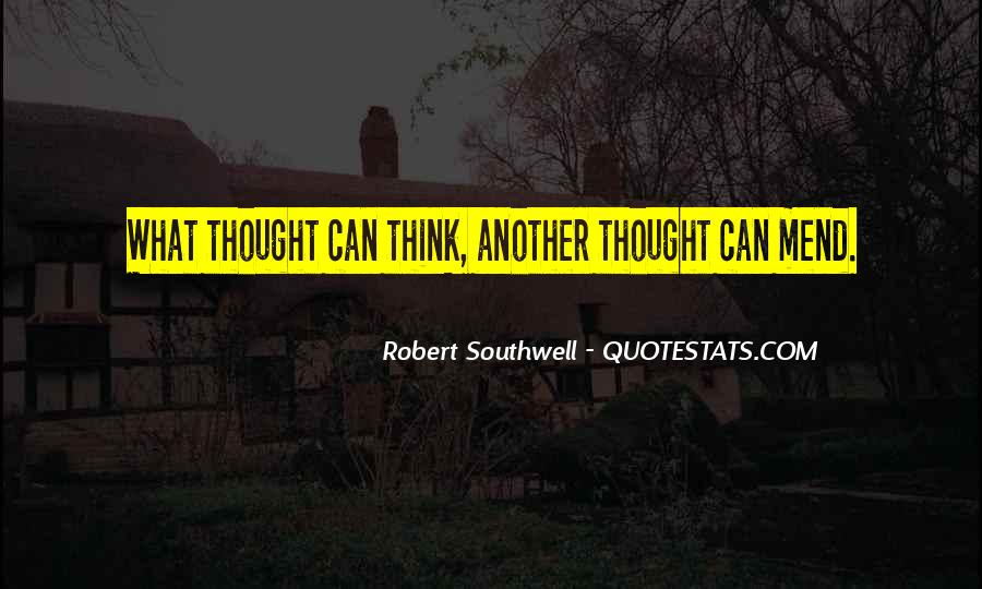 Robert Southwell Quotes #1696856