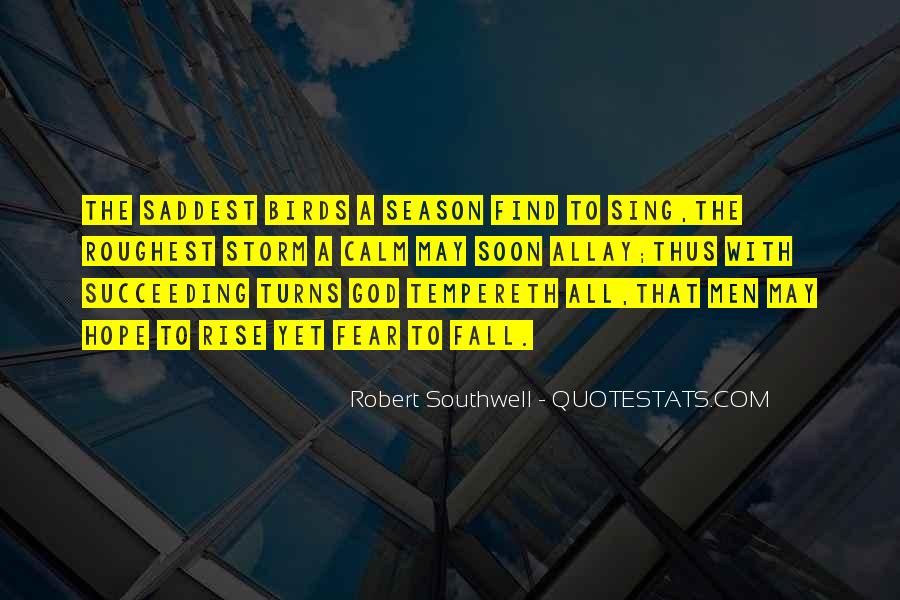 Robert Southwell Quotes #873188