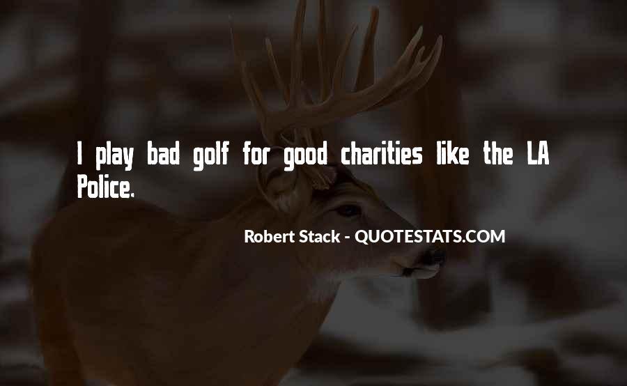 Robert Stack Quotes #1068333