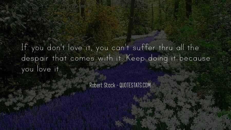 Robert Stack Quotes #1132231