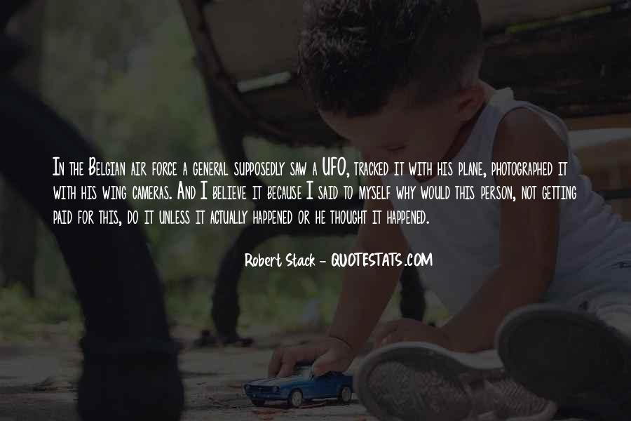 Robert Stack Quotes #1153131