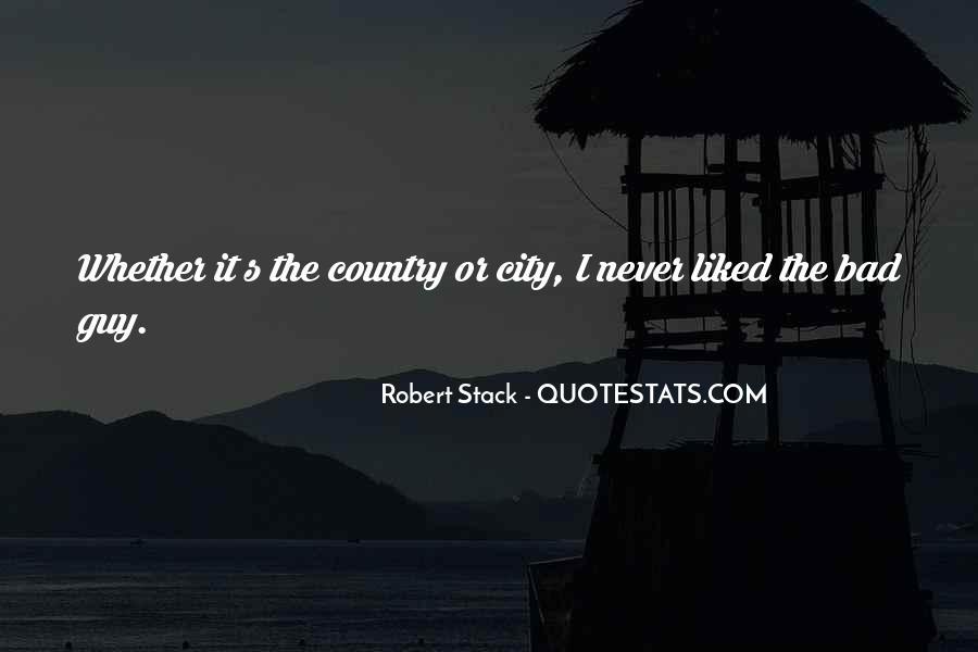 Robert Stack Quotes #1186821