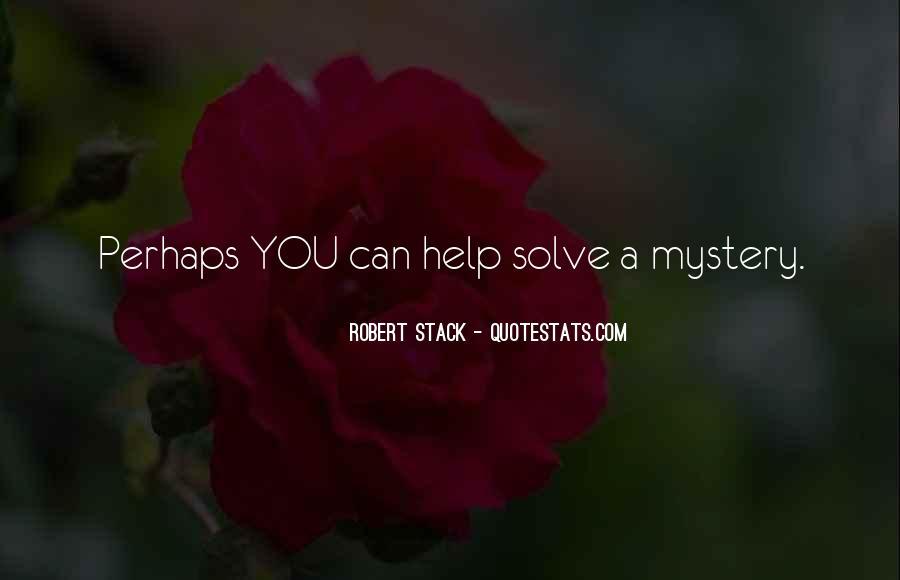 Robert Stack Quotes #1376179
