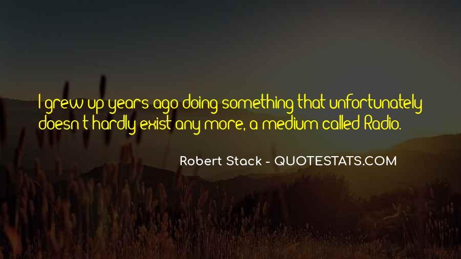 Robert Stack Quotes #1389212