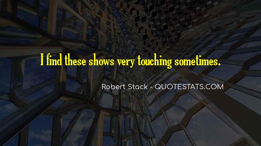 Robert Stack Quotes #1697918