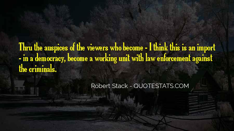 Robert Stack Quotes #217780