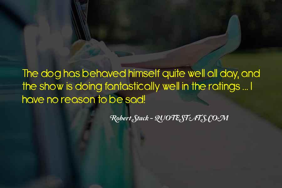 Robert Stack Quotes #260844