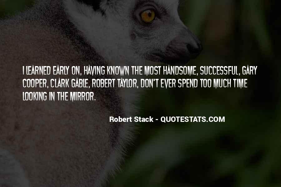 Robert Stack Quotes #953249