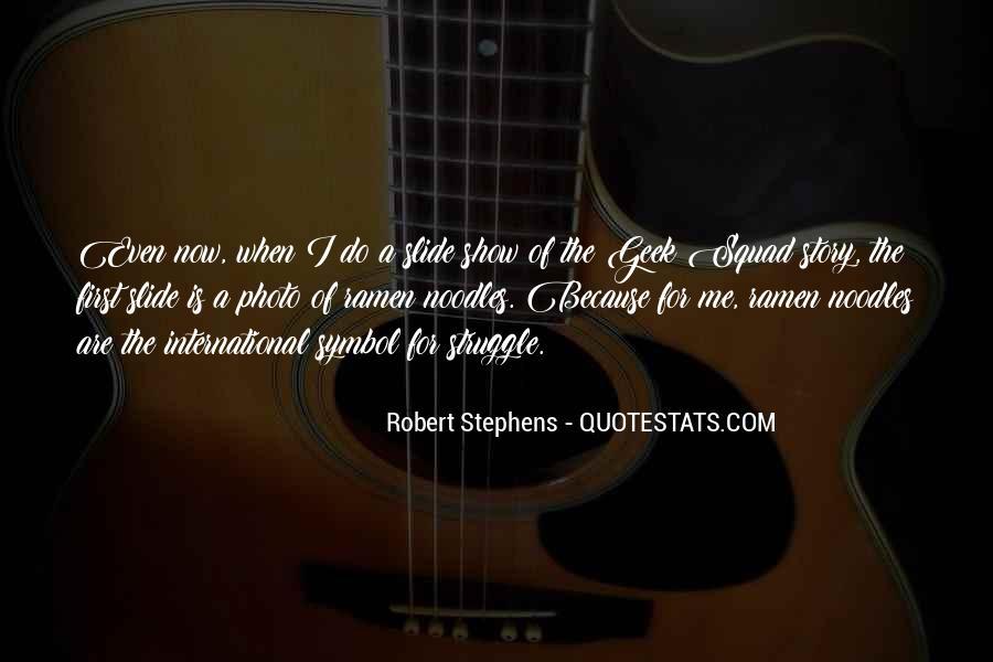 Robert Stephens Quotes #1829376