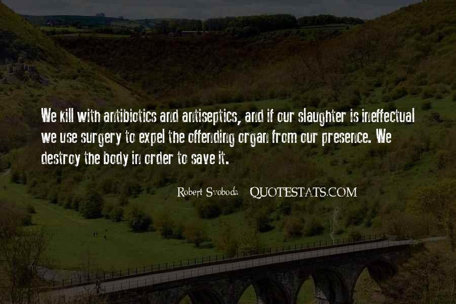 Robert Svoboda Quotes #510787