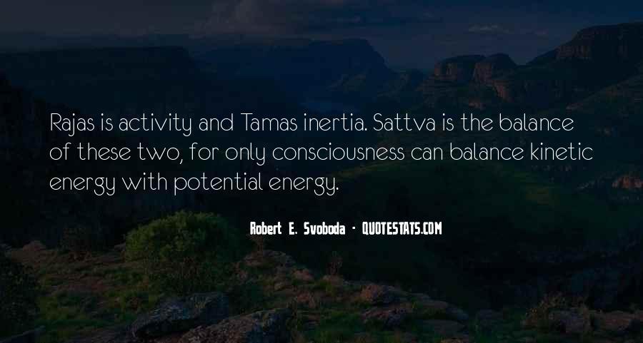 Robert Svoboda Quotes #827717