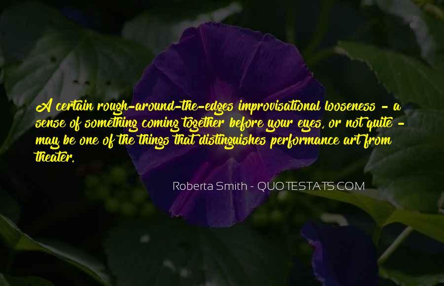 Roberta Smith Quotes #415859