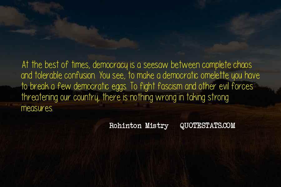 Rohinton Mistry Quotes #1115780