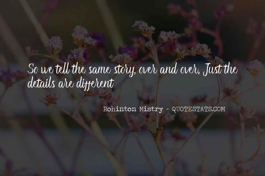 Rohinton Mistry Quotes #136337