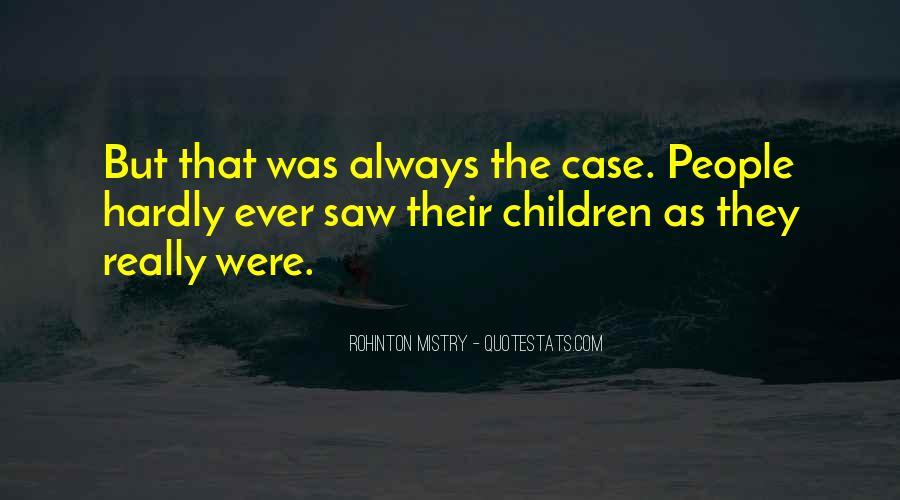 Rohinton Mistry Quotes #1385500