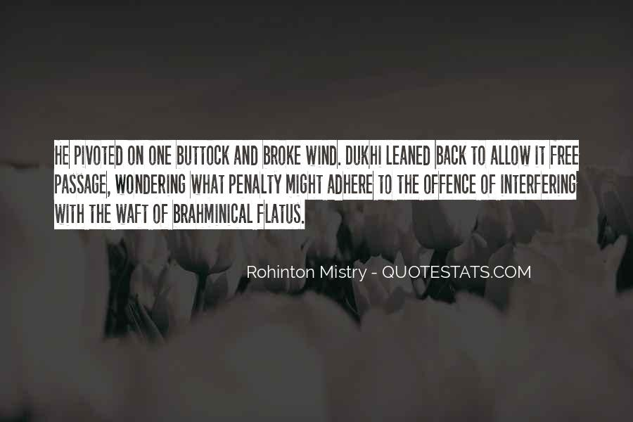Rohinton Mistry Quotes #1539669