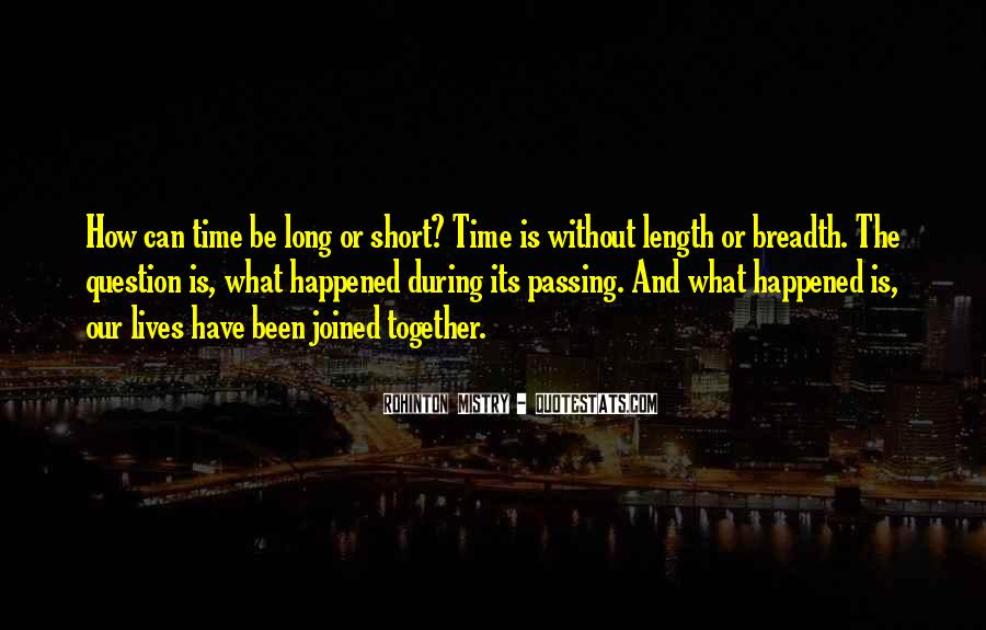 Rohinton Mistry Quotes #1689356