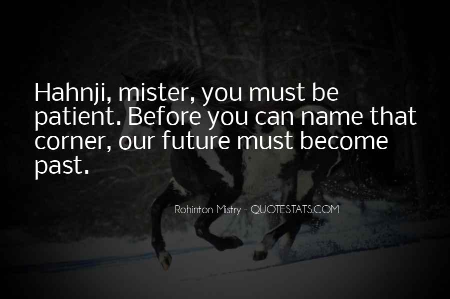 Rohinton Mistry Quotes #1864613