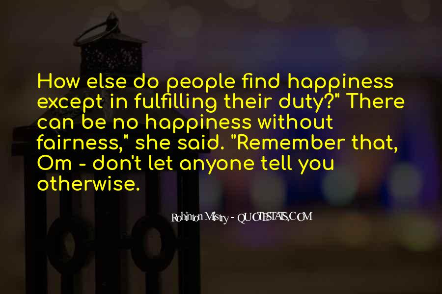 Rohinton Mistry Quotes #328104