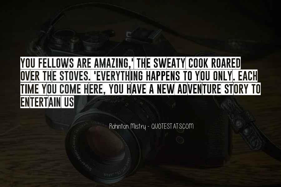 Rohinton Mistry Quotes #420077