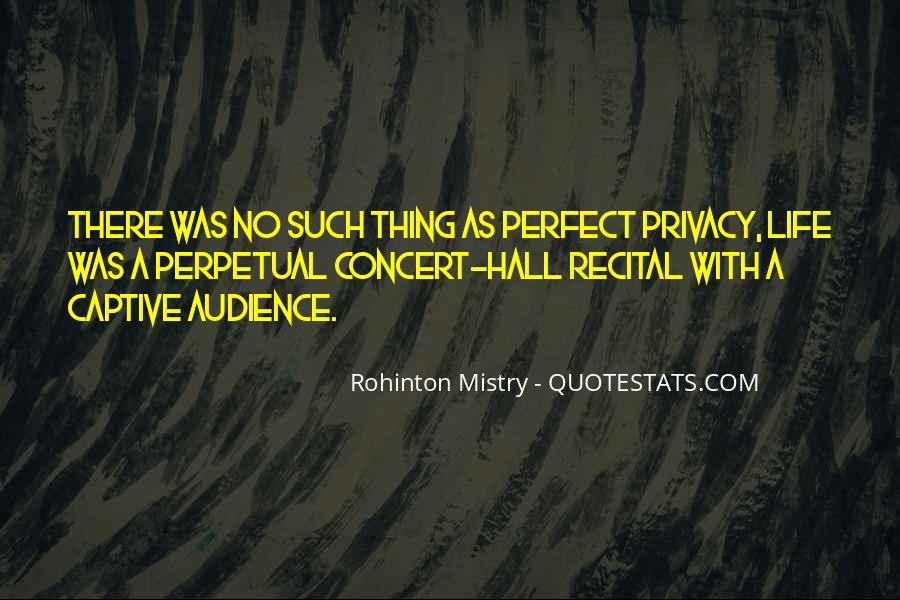 Rohinton Mistry Quotes #510324