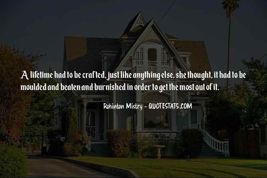 Rohinton Mistry Quotes #522605