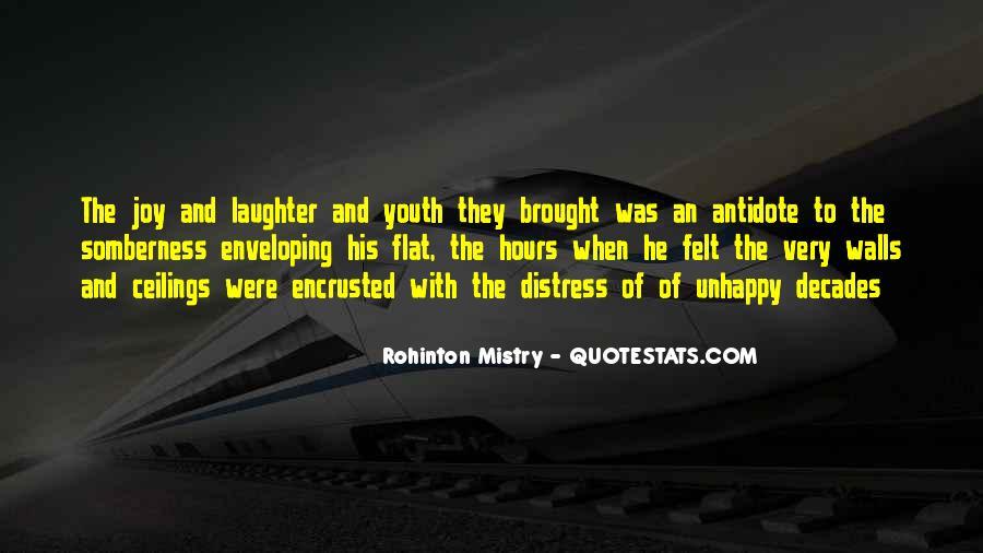 Rohinton Mistry Quotes #644404