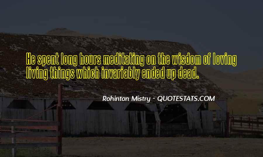 Rohinton Mistry Quotes #695862