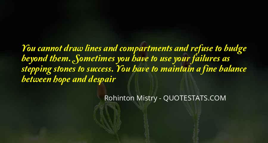 Rohinton Mistry Quotes #716028