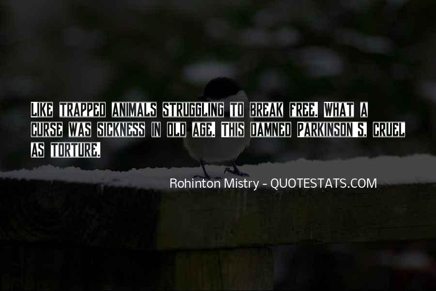Rohinton Mistry Quotes #843511